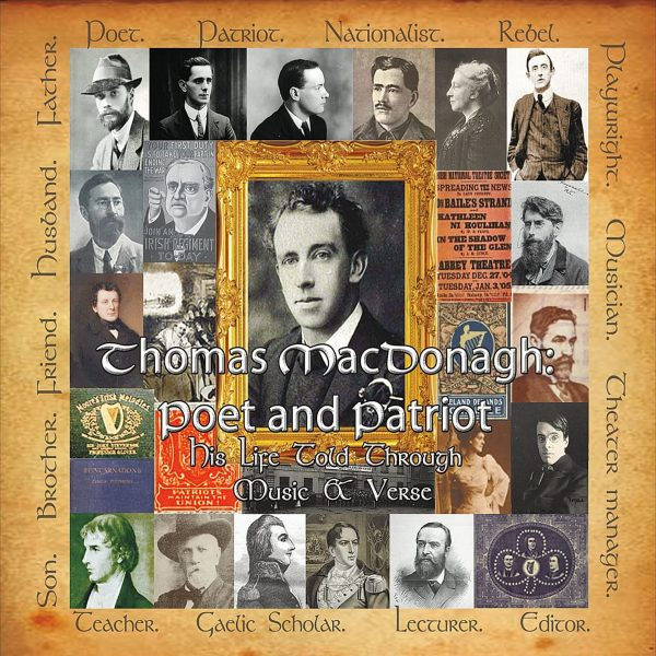 CD Cover for Thomas MacDonagh: Poet ande Patriot