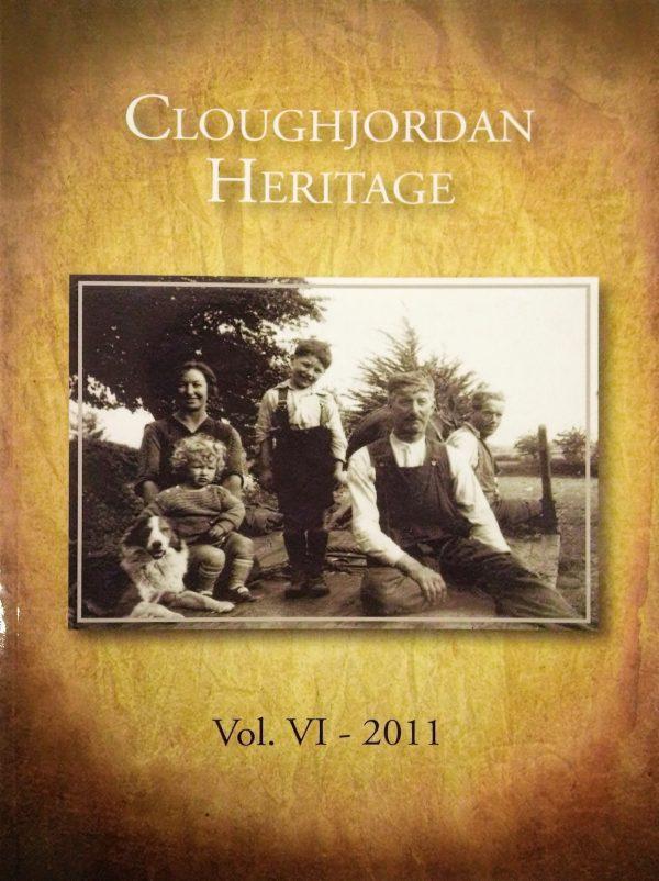 Cover of Cloughjordan Heritage - Vol. VI 2011