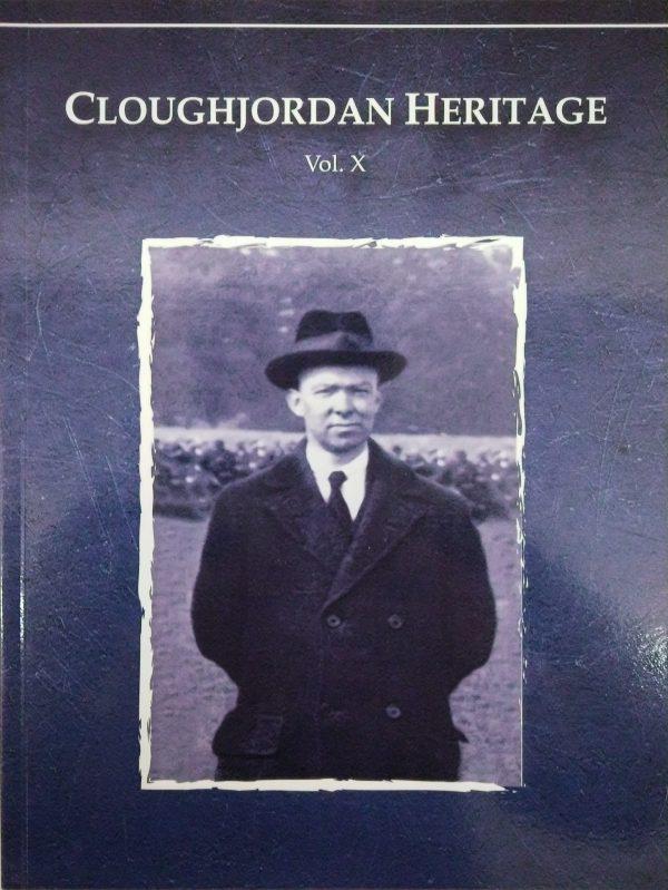 Cover image of Cloughjordan Heritage: Vol. X 2018